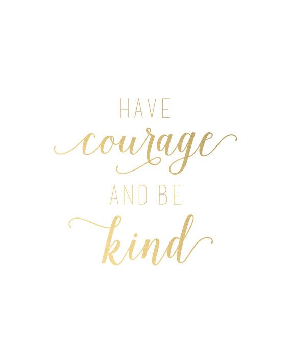 Have Courage & Be Kind | April Rodgers
